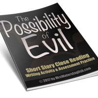 The Possibility of Evil Close Reading Assessment and Writing Project