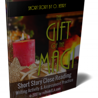 The Gift of the Magi Close Reading Assessment and Writing Project