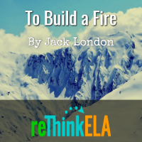To Build a Fire Curated Resources