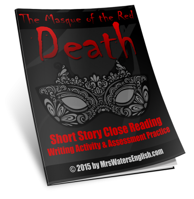 The Masque of the Red Death Close Reading Assessment and Writing Project