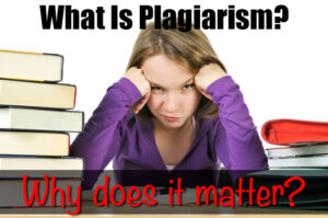 What is plagiarism and why does it matter?