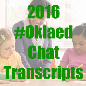 2016 #Oklaed chat transcripts