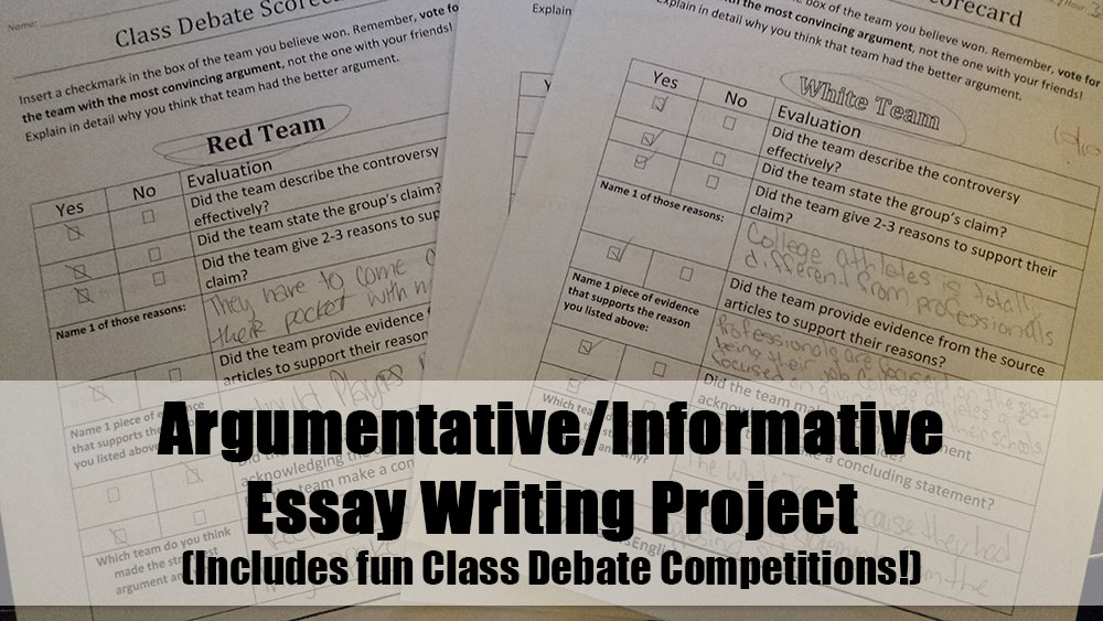 Argumentative/Informative Essay Writing Project and Class Debate Competition