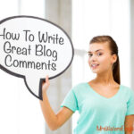 Teachers: How To Write Great Blog Comments
