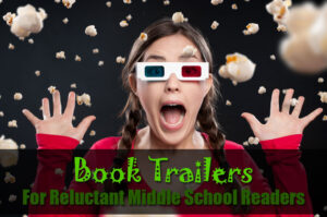 Book Trailers for Middle School