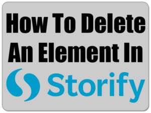 How to delete an element in Storify