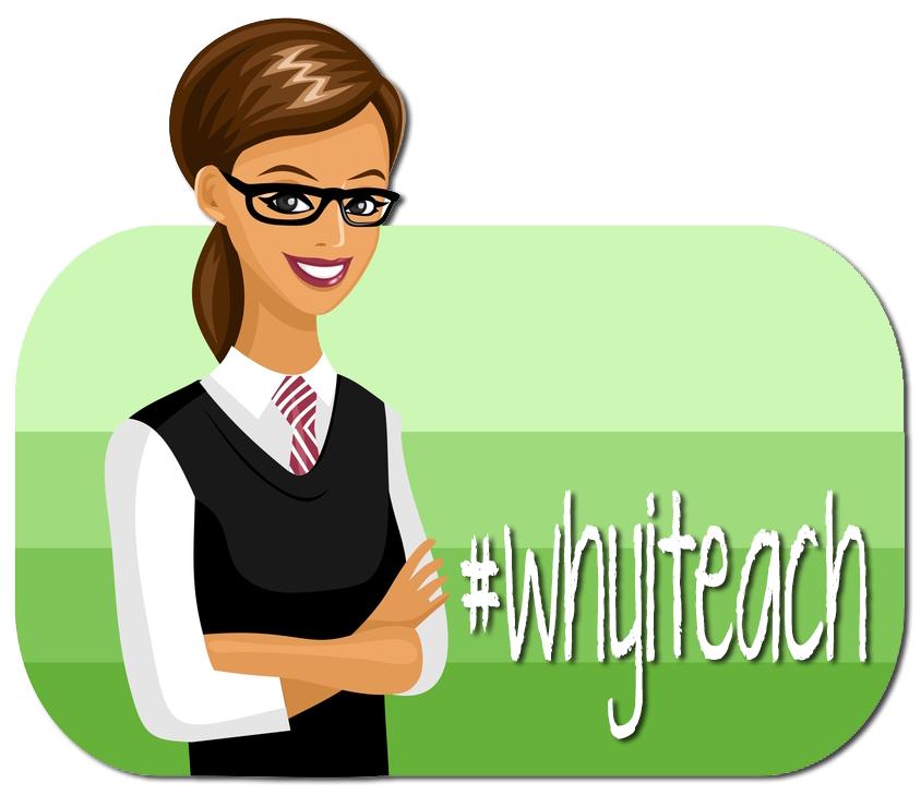 Why I Teach?