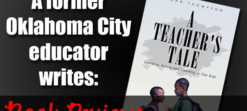 A Teacher's Tale by John Thompson