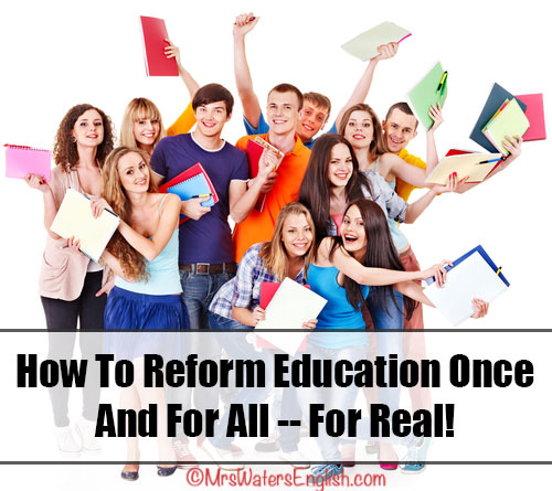 Real Education Reform