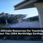 The Ultimate Resources For Teaching About The 1994 Los Angeles Earthquake