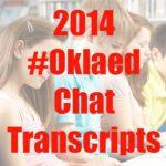 2014 #Oklaed chat transcripts