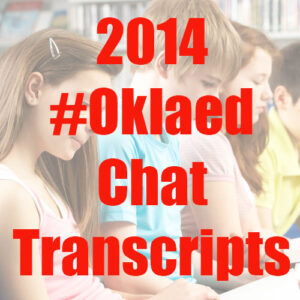 2014 #Oklaed chat transcripts