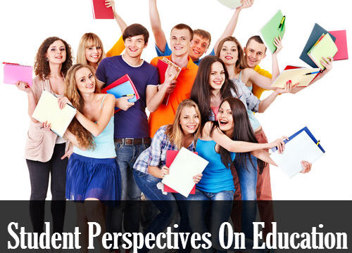 Student Perspectives On Education