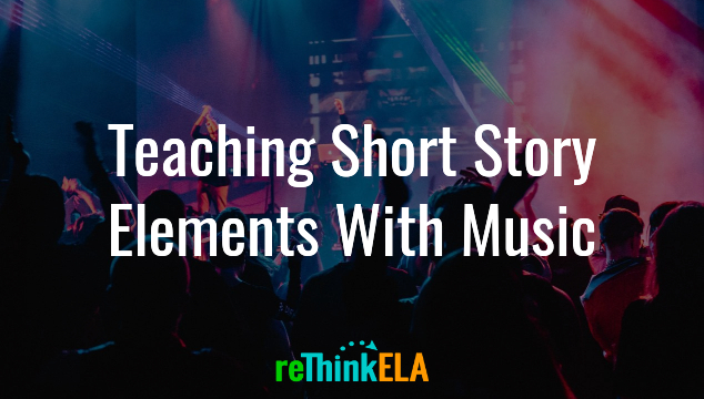Teach Short Story Elements