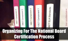 Step 1: Organizing For National Board Certification Process
