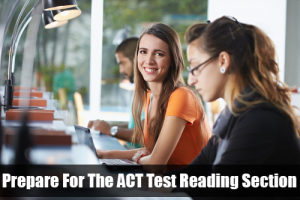Prepare for the ACT reading test