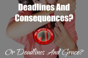 Deadlines and Grace