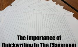 The Importance of Quickwriting In The Classroom