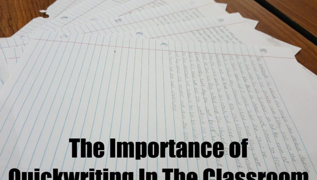 importance of quickwriting in the classroom