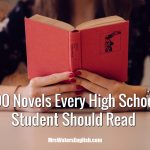 100 Novels Every High School Student Should Read