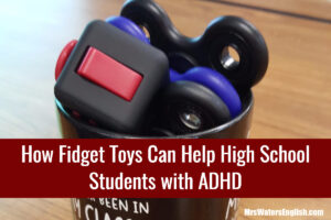 How Fidget Toys Can Help High School Students with ADHD