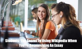 Students: The Secret To Using Wikipedia When You're Researching An Essay