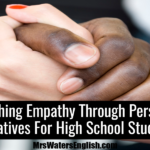 Teaching Empathy Through Personal Narratives For High School Students