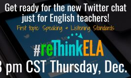 Mark Your Calendars! #reThinkELA Chat Starts At 8 pm CST Dec. 7