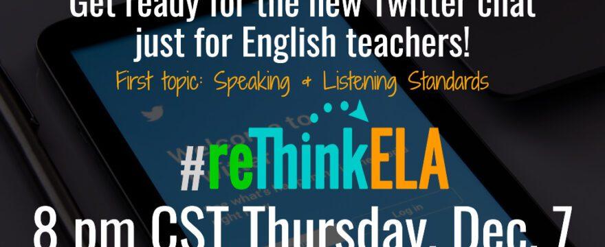 #reThinkELA Twitter Chat