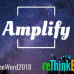 One Word For 2018: Amplify