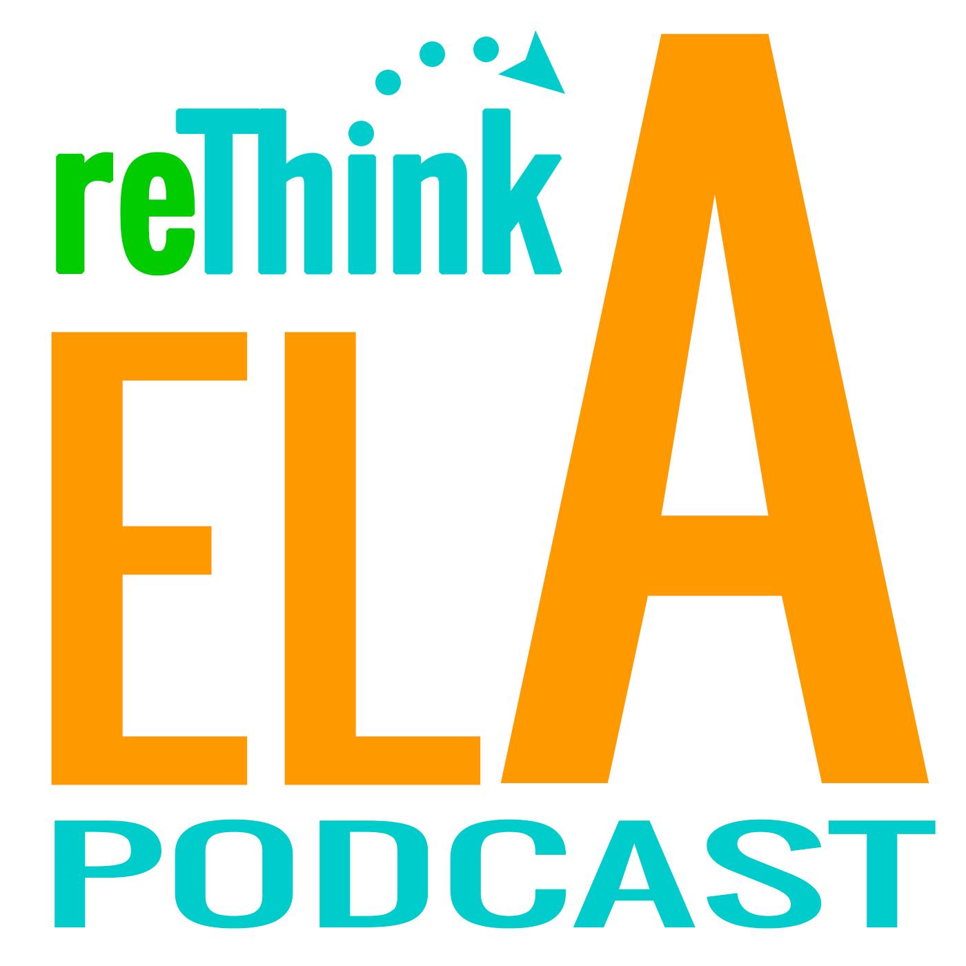 reThink ELA Podcast