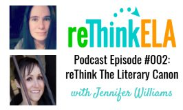 reThink ELA #002: Interview with Jennifer Williams