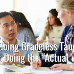 Teachers Going Gradeless