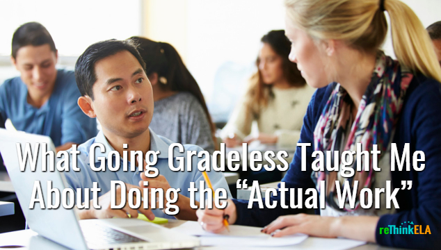 Teachers Going Gradeless
