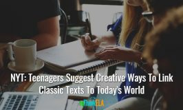 NYT: Teenagers Suggest Creative Ways To Link Classic Texts To Today's World