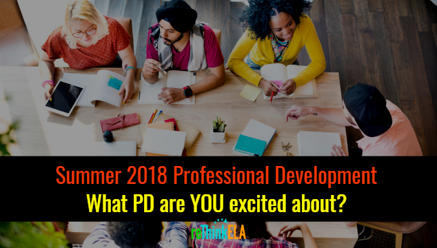 summer 2018 PD English Teachers