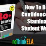 How To Build Confidence And Stamina In Student Writers