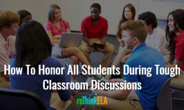 How To Honor All Students During Tough Classroom Discussions