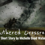 Weathered Crossroads by Michelle Boyd Waters