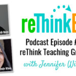 reThink ELA #009: Teaching Grammar In Context