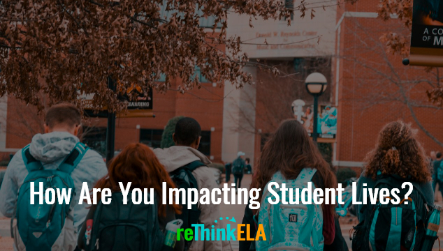 How Are You Impacting Student Lives?