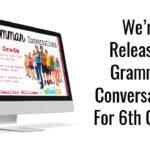 6th Grade Grammar Conversations