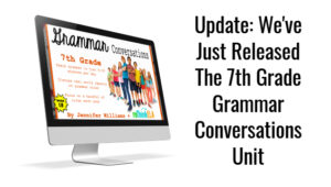 7th Grade Grammar Conversations