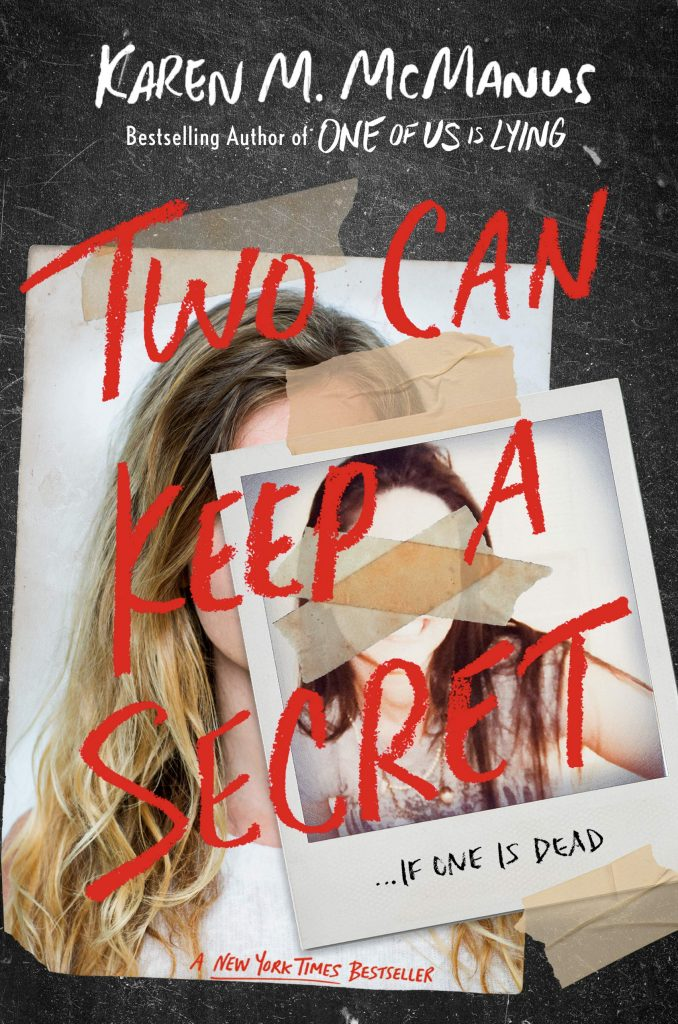 Two Can Keep a Secret